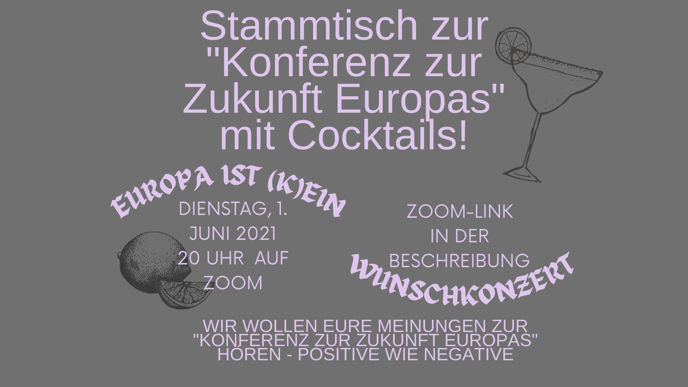 """Stammtisch zur """"Konferenz zur Zukunft Europas"""" mit Cocktails!"""